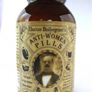 Doctor Boilergrunt's Anti-WOMEN Pills