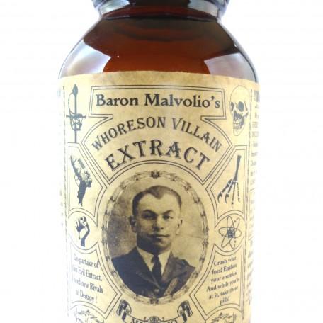 "Baron Malvolio's ""Whoreson Villain Extract"""