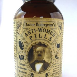 Doctor Boilergrunt's Anti-WOMEN Pills